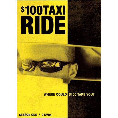$100 Taxi Ride: Season One