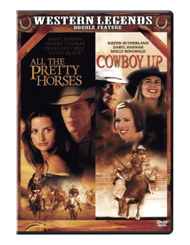 All the Pretty Horses/Cowboy Up
