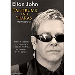 Elton John: Tantrums and Tiaras