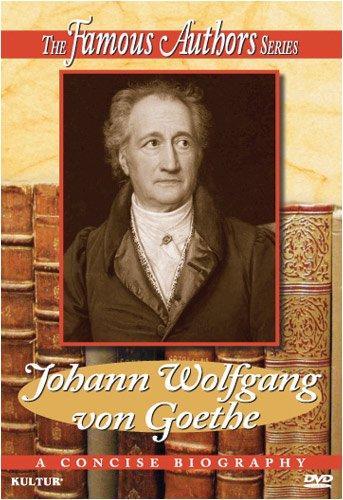 Famous Authors: Johann Wolfgang Von Goethe