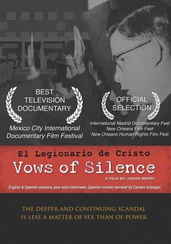 Vows Of Silence: El Legionario de Cristo