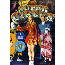 Super Circus - Volume 1 (6 Episodes)