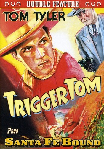 Tom Tyler Double Feature: Trigger Tom (1935) / Santa Fe Bound (1937)