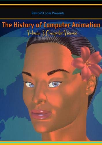 History of Computer Animation Volume 3