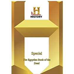 History -   Special : The Egyptian Book of the Dead