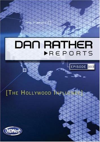 Dan Rather Reports on Politics #303: The Hollywood Influence (WMVHD DVD & SD DVD 2 Disc Set)