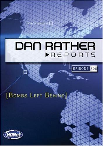 Dan Rather Reports #306: Bombs Left Behind (WMVHD DVD & SD DVD)