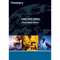 Junkyard Wars - Power Raft & Gliders