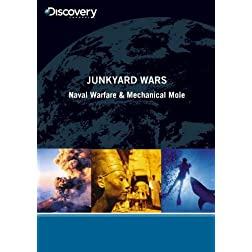 Junkyard Wars - Naval Warfare & Mechanical Mole