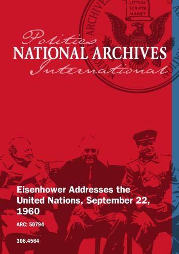Eisenhower Addresses the United Nations, September 22, 1960