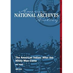 The American Indian: After the White Man Came