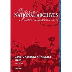 John F. Kennedy: A Thousand Days