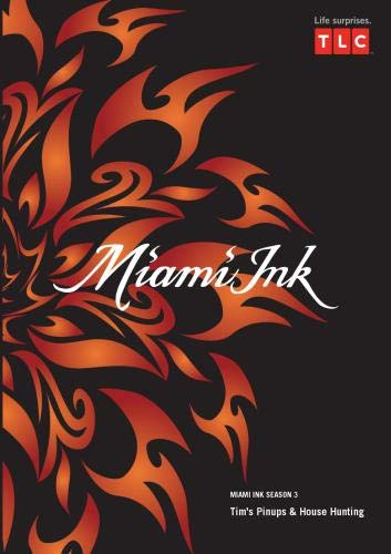 Miami Ink Season 3 - Tim's Pinups & House Hunting