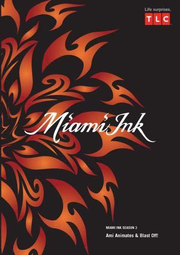 Miami Ink Season 3 - Ami Animates & Blast Off!