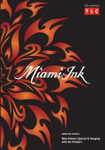 Miami Ink Season 3 - New Orleans Special & Hanging with the Hirada's