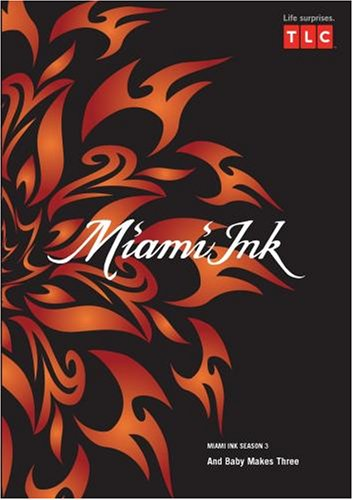 Miami Ink Season 3 - And Baby Makes Three
