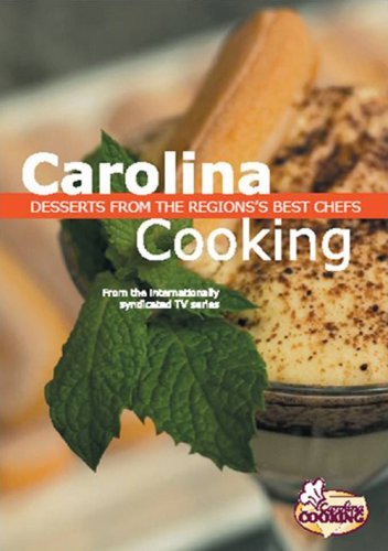 Carolina Cooking: Desserts