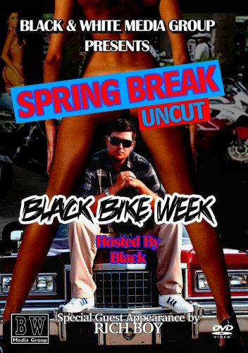 Spring Break Uncut: Black Bike Week
