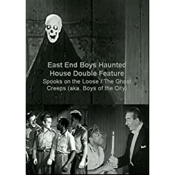 East End Boys Haunted House Double Feature