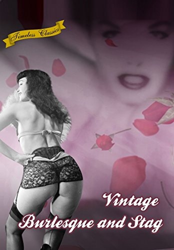 Vintage Burlesque and Stag Films Collection