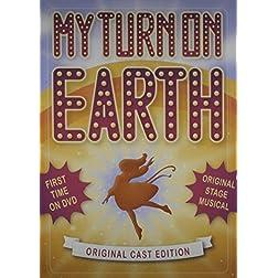 My Turn on Earth