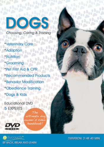 Dogs: Choosing, Caring and Training