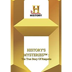 History -- History's Mysteries : True Story Of Rasputin, The