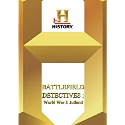 History -- : Battlefield Detectives World War I: Jutland