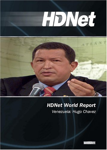 HDNet World Report #601: Venezuela: Hugo Chavez  (WMVHD DVD & SD DVD 2 Disc Set)