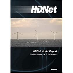 HDNet World Report #603: Making Green by Going Green (WMVHD DVD & SD DVD 2 Disc Set)