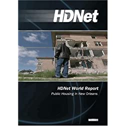 HDNet World Report #606: Public Housing in New Orleans (WMVHD DVD & SD DVD 2 Disc Set)
