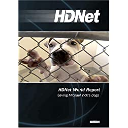 HDNet World Report #611: Saving Michael Vick's Dogs (WMVHD DVD & SD DVD 2 Disc Set)