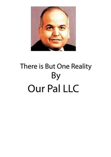 There is But One Reality