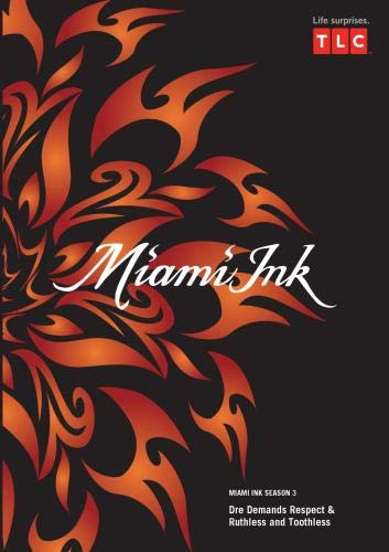 Miami Ink Season 3 - Dre Demands Respect & Ruthless and Toothless