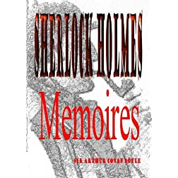 Memoires of Sherlock Holmes