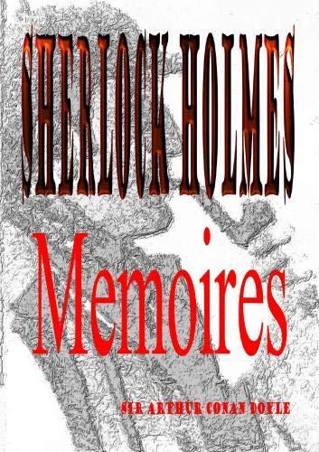 Memoires of Sherlock Holmes