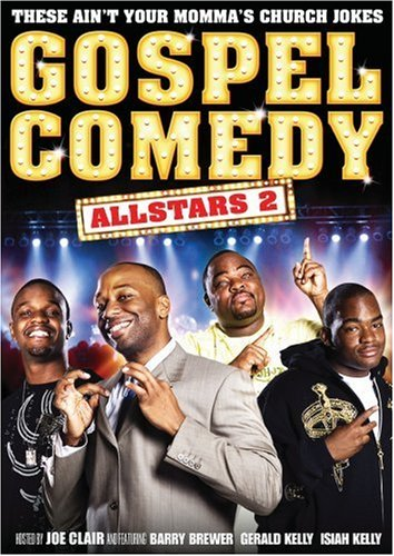 Gospel Comedy All Stars 2: These Ain't Your Regular Church Jokes