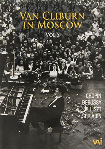 Van Cliburn in Moscow Vol. 5 (In Recital)