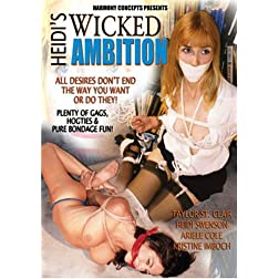 Heidi's Wicked Ambition