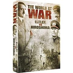 The World At War: Hitler To Hiroshima