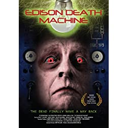 Edison Death Machine