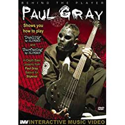 Paul Gray: Behind the Player: Bass Guitar Edition, Vol. 3