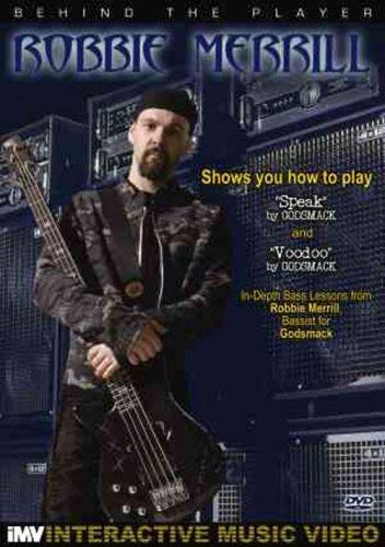 Robbie Merrill: Behind the Player: Bass Guitar Edition, Vol. 2