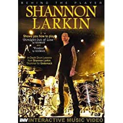 Shannon Larkin: Behind the Player: Drum Edition, Vol. 2