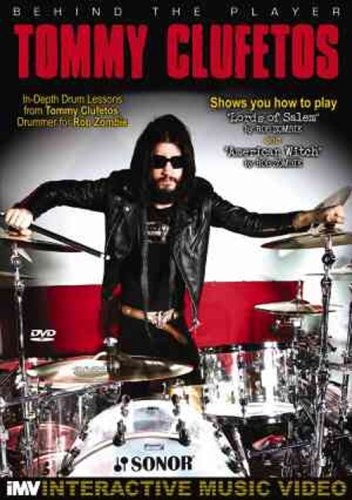 Tommy Clufetos: Behind the Player: Drum Edition, Vol. 3