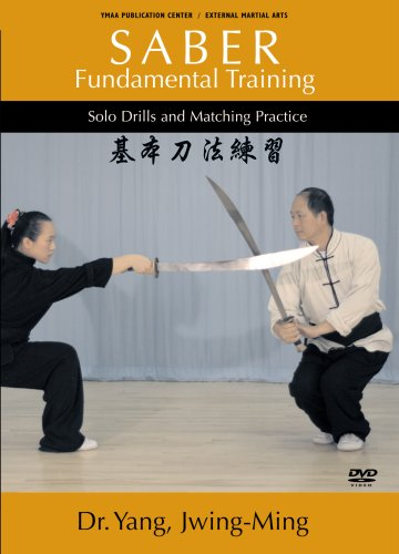 SABER Fundamental Training (YMAA) Dr. Yang