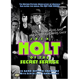 Holt of the Secret Service - Complete Serial With Commentary