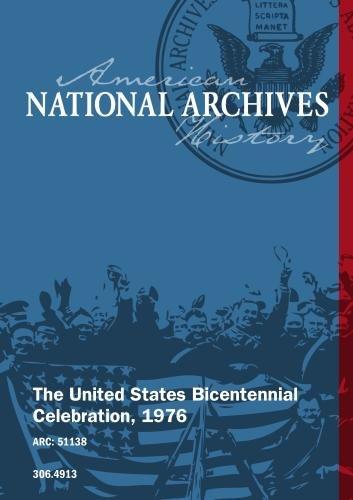 The United States Bicentennial Celebration, 1976