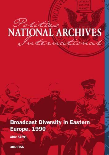 Broadcast Diversity in Eastern Europe, 1990