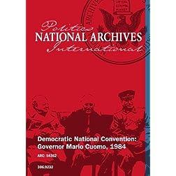 Democratic National Convention: Governor Mario Cuomo, 1984